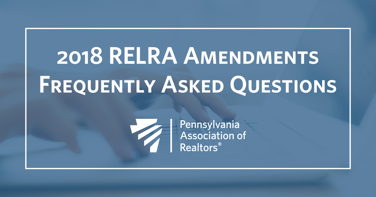 2018 Relra Amendments Frequently Asked Questions Pennsylvania